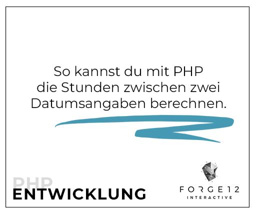 Mit PHP Stunden berechnen zwischen zwei Datumsangaben
